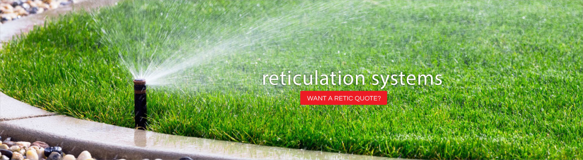 WANT A RETIC QUOTE?